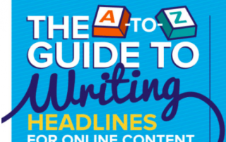 The A-Z of writing great headlines that stop the scroll